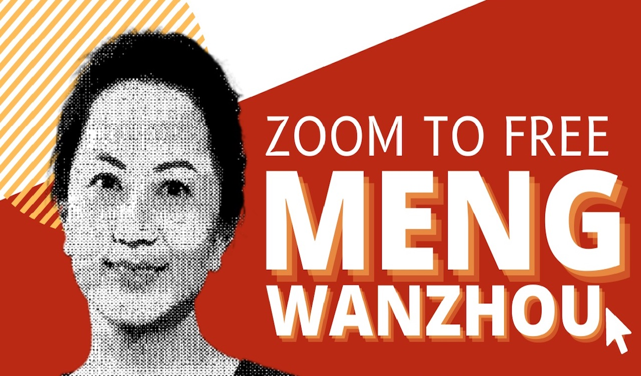 """Free Meng Wanzhou"" Zoom event to feature NDP, Green Party MPs"