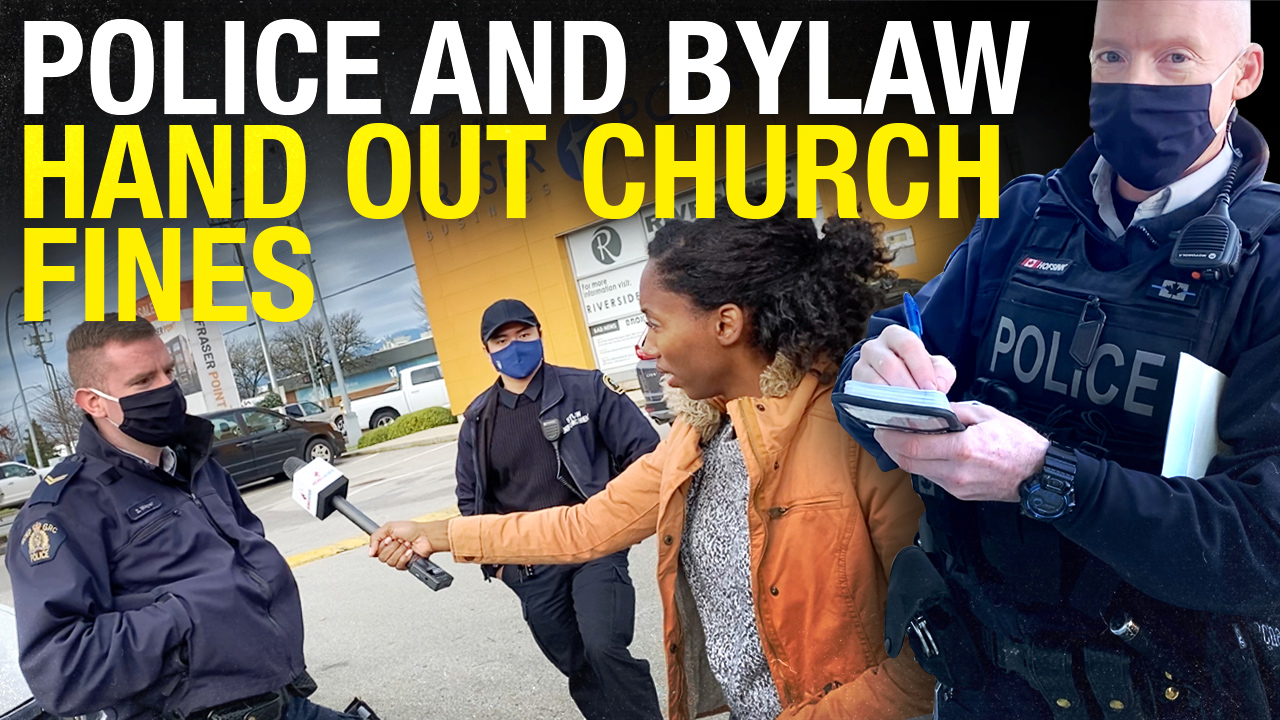 B.C. church FINED $2,300 for in-person services, police CAN'T EXPLAIN which order was violated