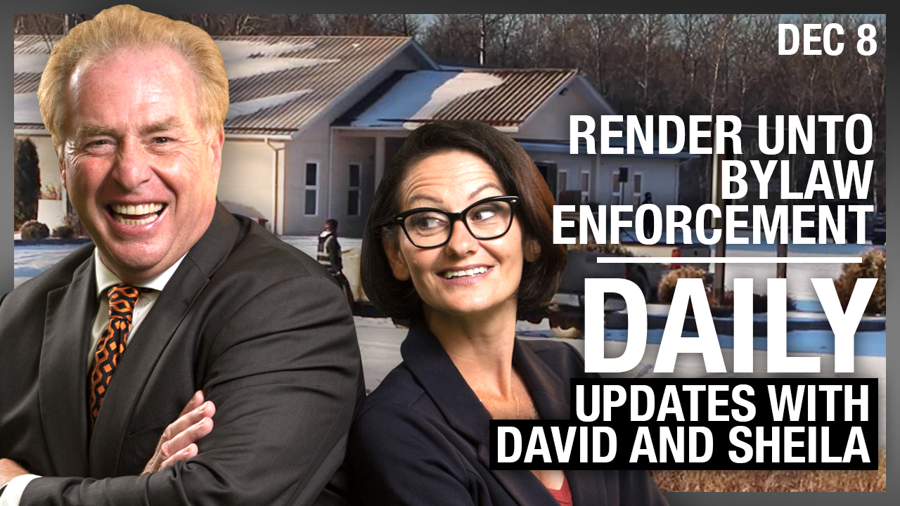 DAILY | Render Unto Bylaw Enforcement