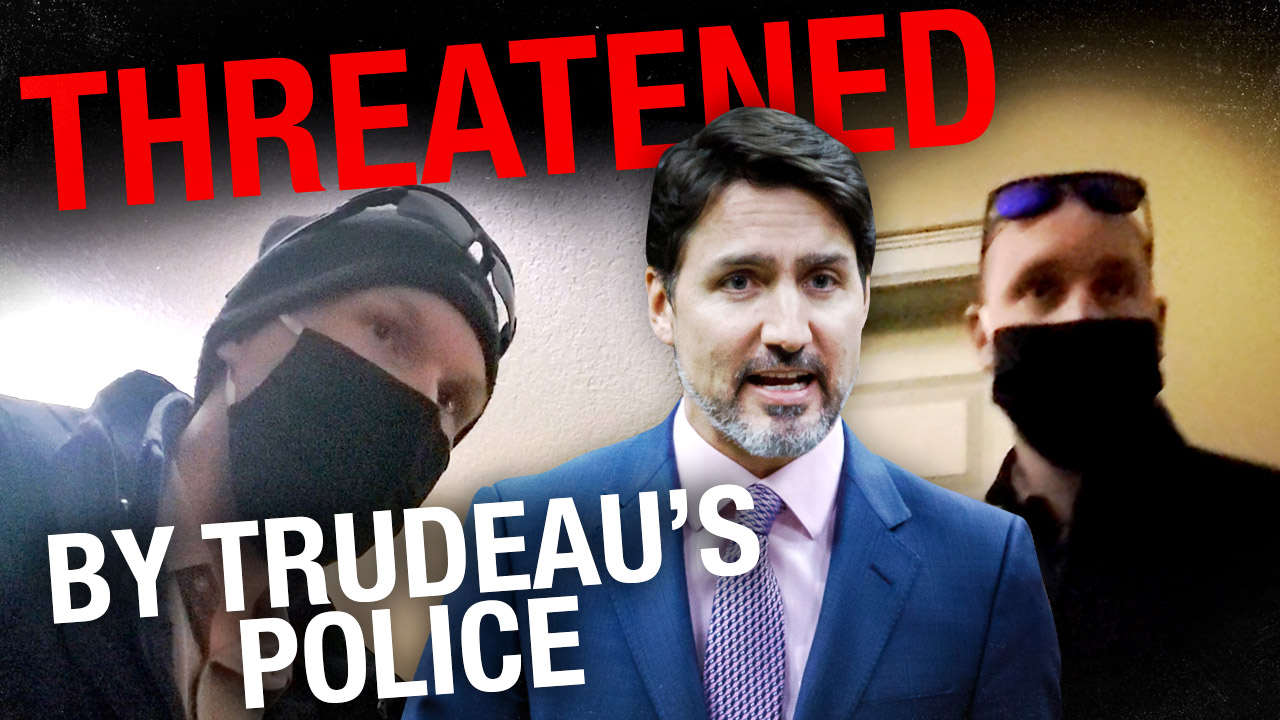 RCMP visit reporter AT HOME for publishing story critical of Trudeau government