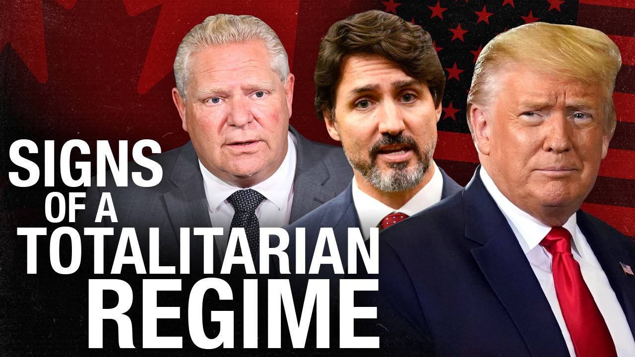 Are Canada & the United States heading towards totalitarian regimes?