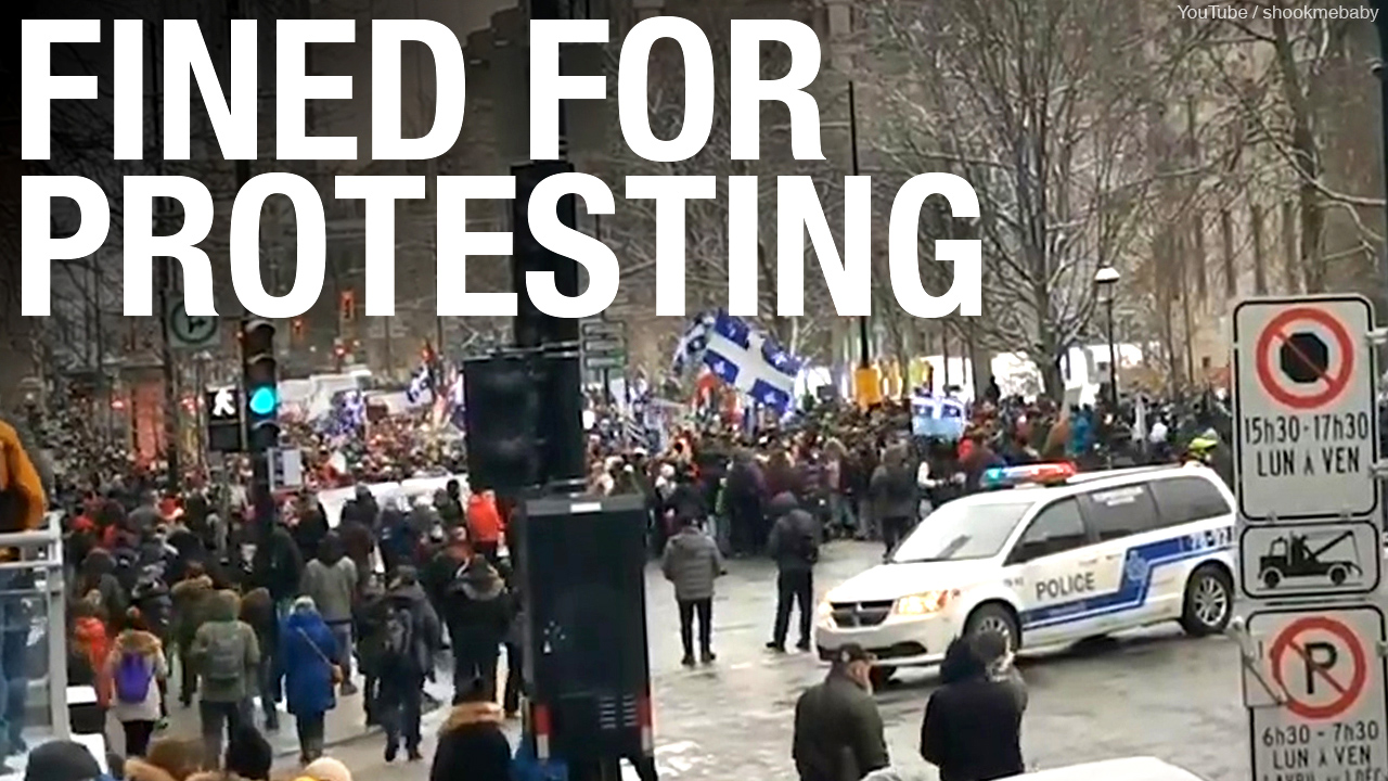 Police need to stand up for our rights says Quebec man charged $1,500 while protesting