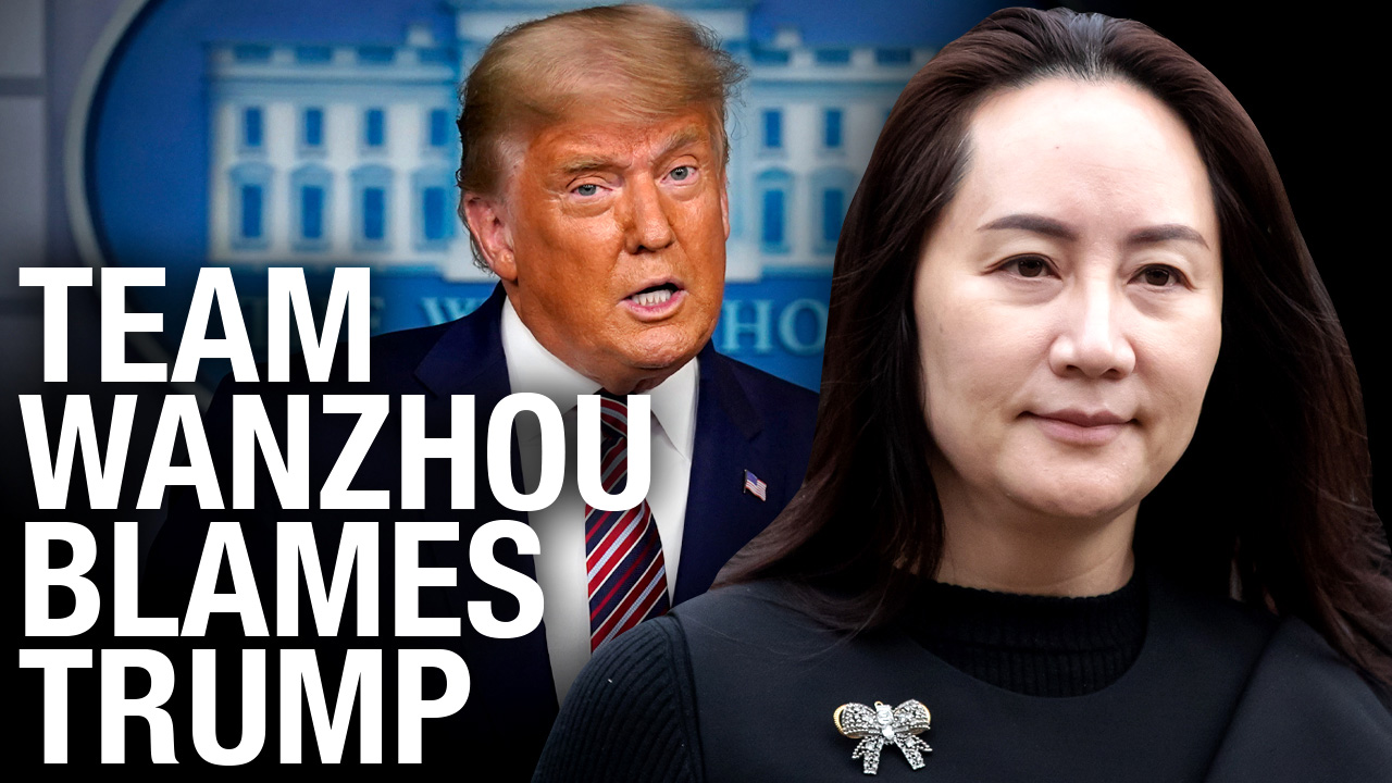 Trump becomes main focus in Meng Wanzhou extradition case
