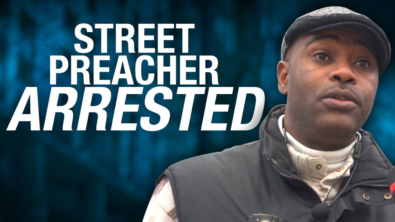 Another street preacher arrested and charged: this time in Vancouver