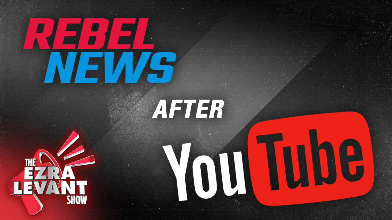 YouTube comes to kill Rebel News