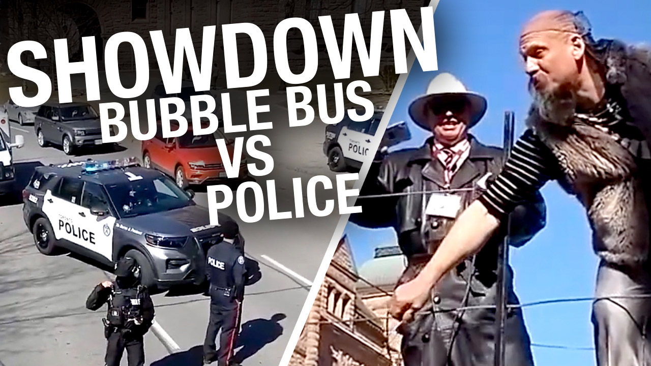 """""""Bubble Bus"""" befuddles Toronto cops at Worldwide Freedom Rally protest"""