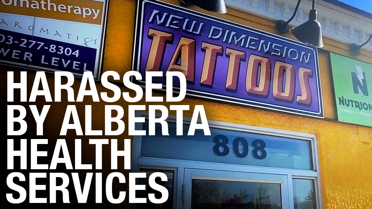 """Alienated"" from Alberta Health: New Dimension Tattoos followed mask bylaw, ticketed anyway"