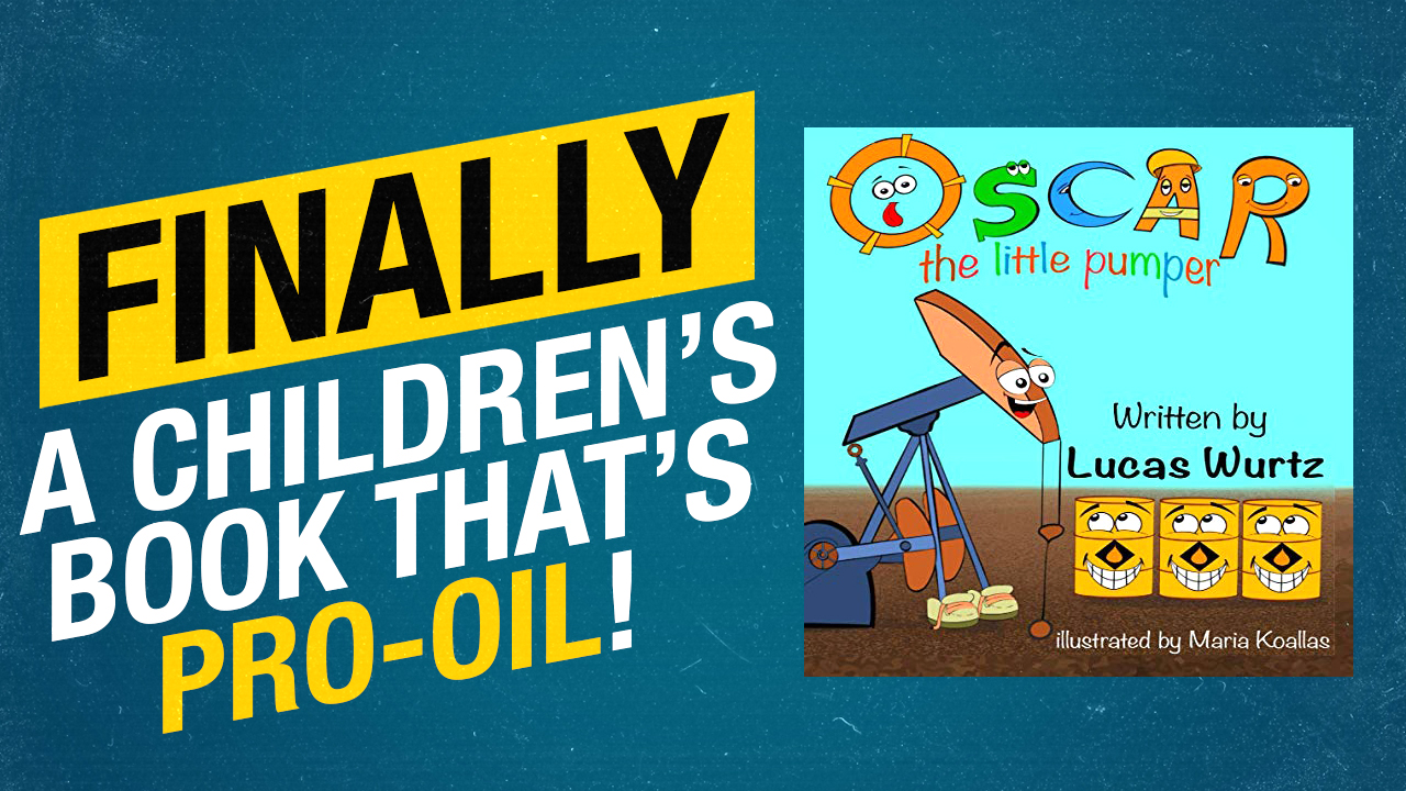 Pro-oil children's book : Meet Oscar The Little Pumper's bestselling author Lucas Wurtz
