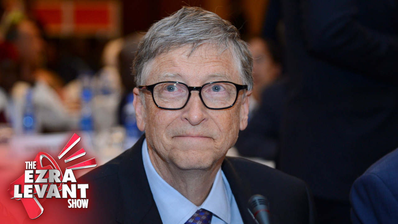 The bizarre world of billionaires: Ezra Levant on Bill Gates