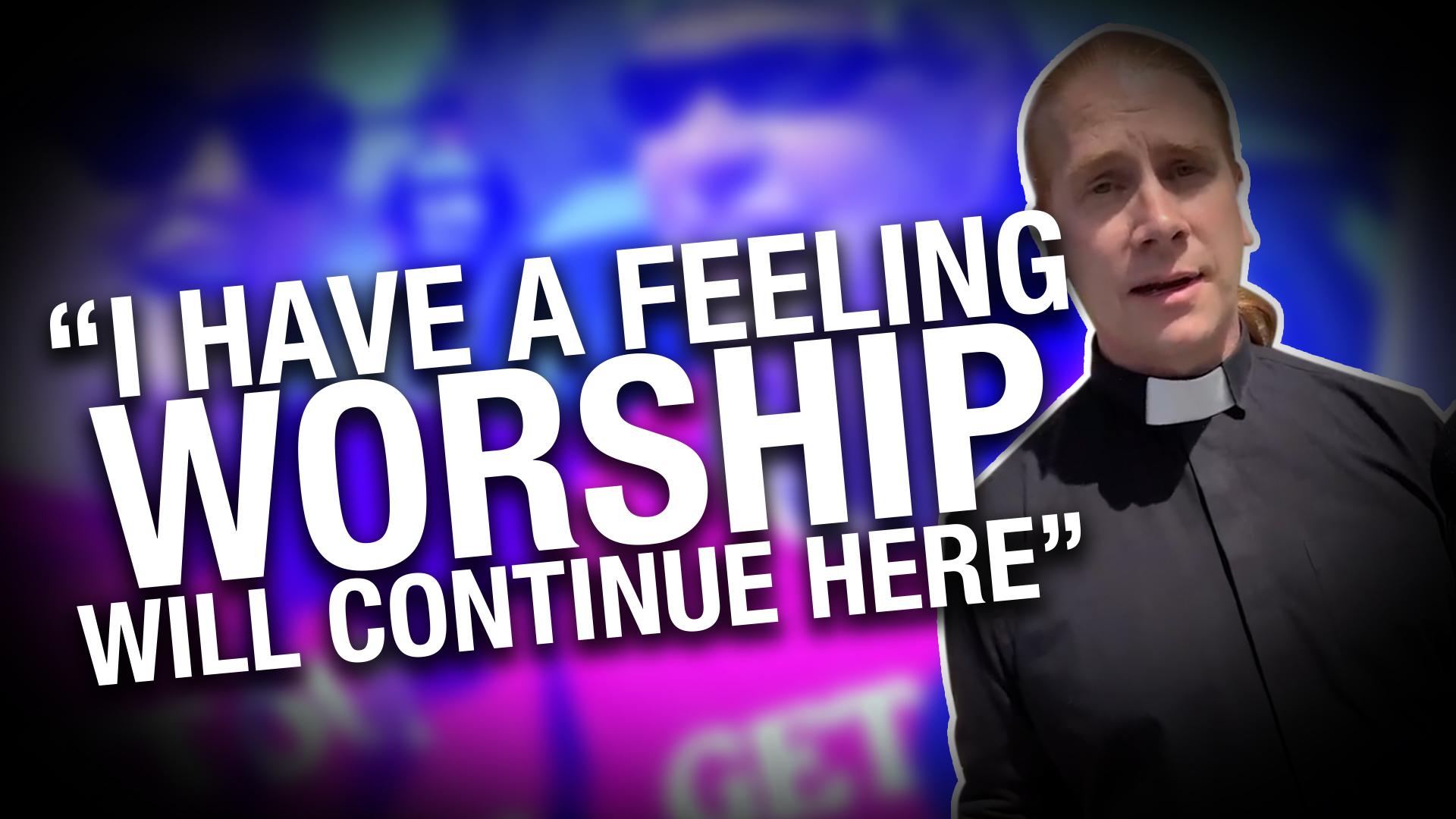 You can't arrest an idea — worship services continue without Pastor Artur