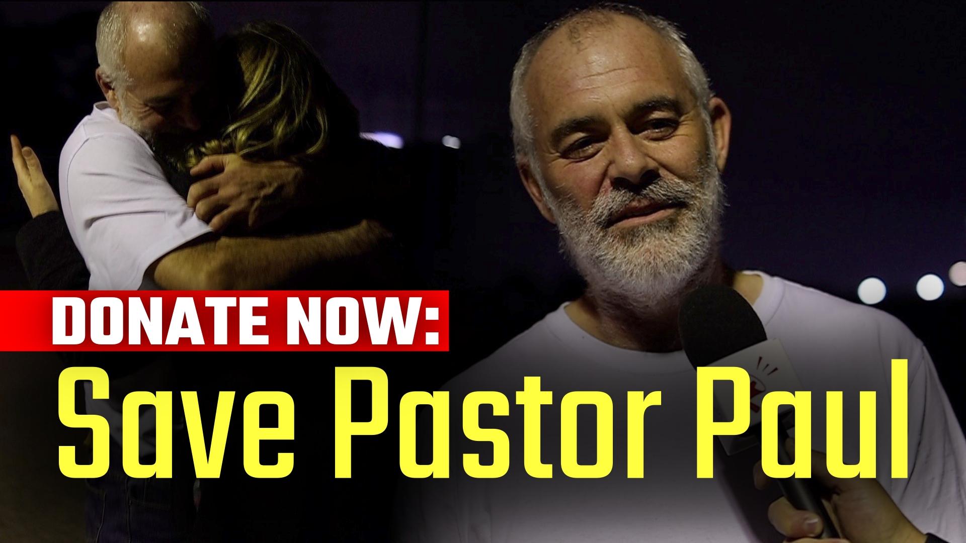Save Pastor Paul Donation