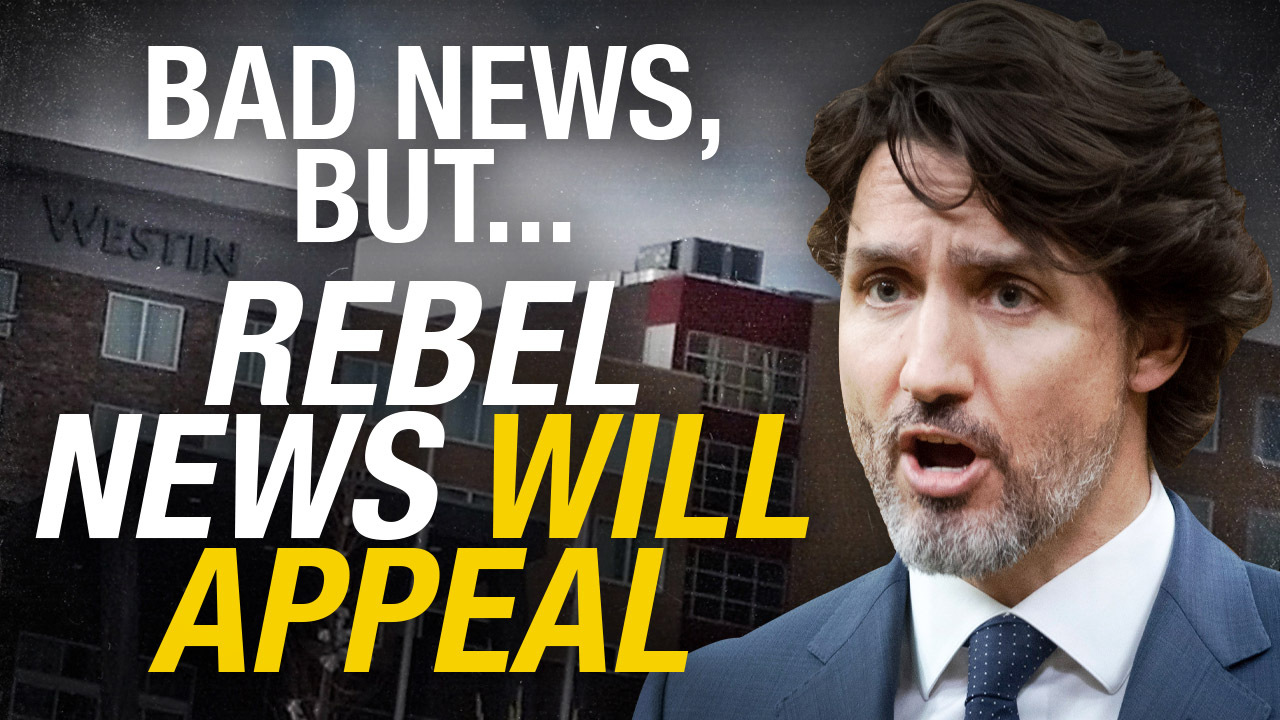 BAD NEWS: Judge rules Trudeau's airport COVID jails are legal — but we're fighting back!