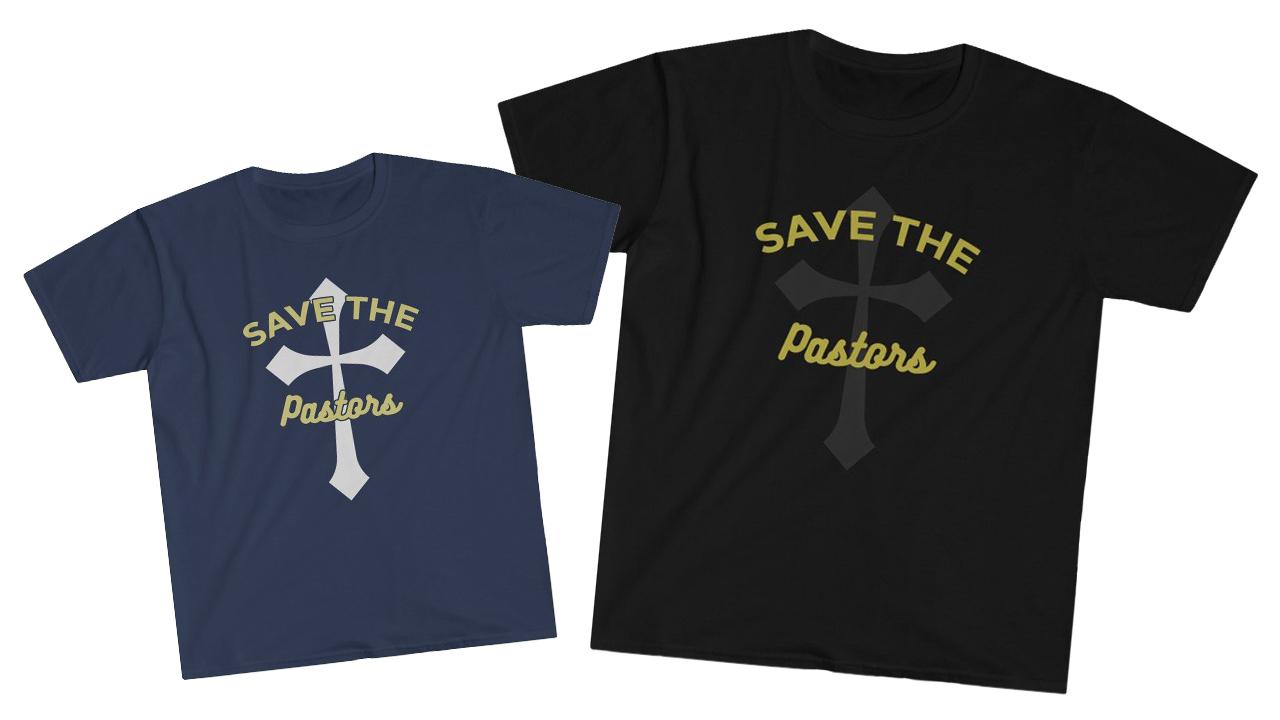 Save the pastors shirt