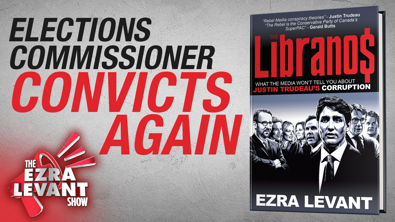 """Trudeau's elections commissioner CONVICTS Ezra Levant a second time for writing an """"illegal book"""""""