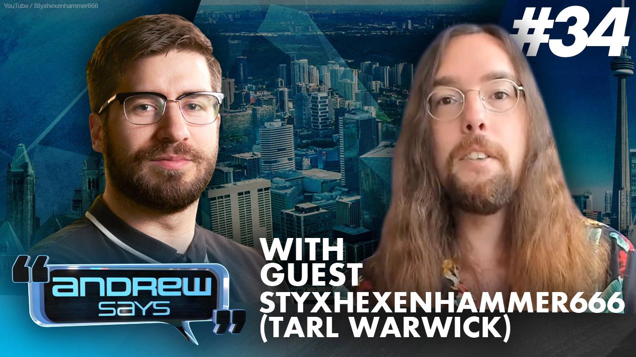 Deconstructing bias with Tarl Warwick (StyxHexenHammer666) | Andrew Says #34