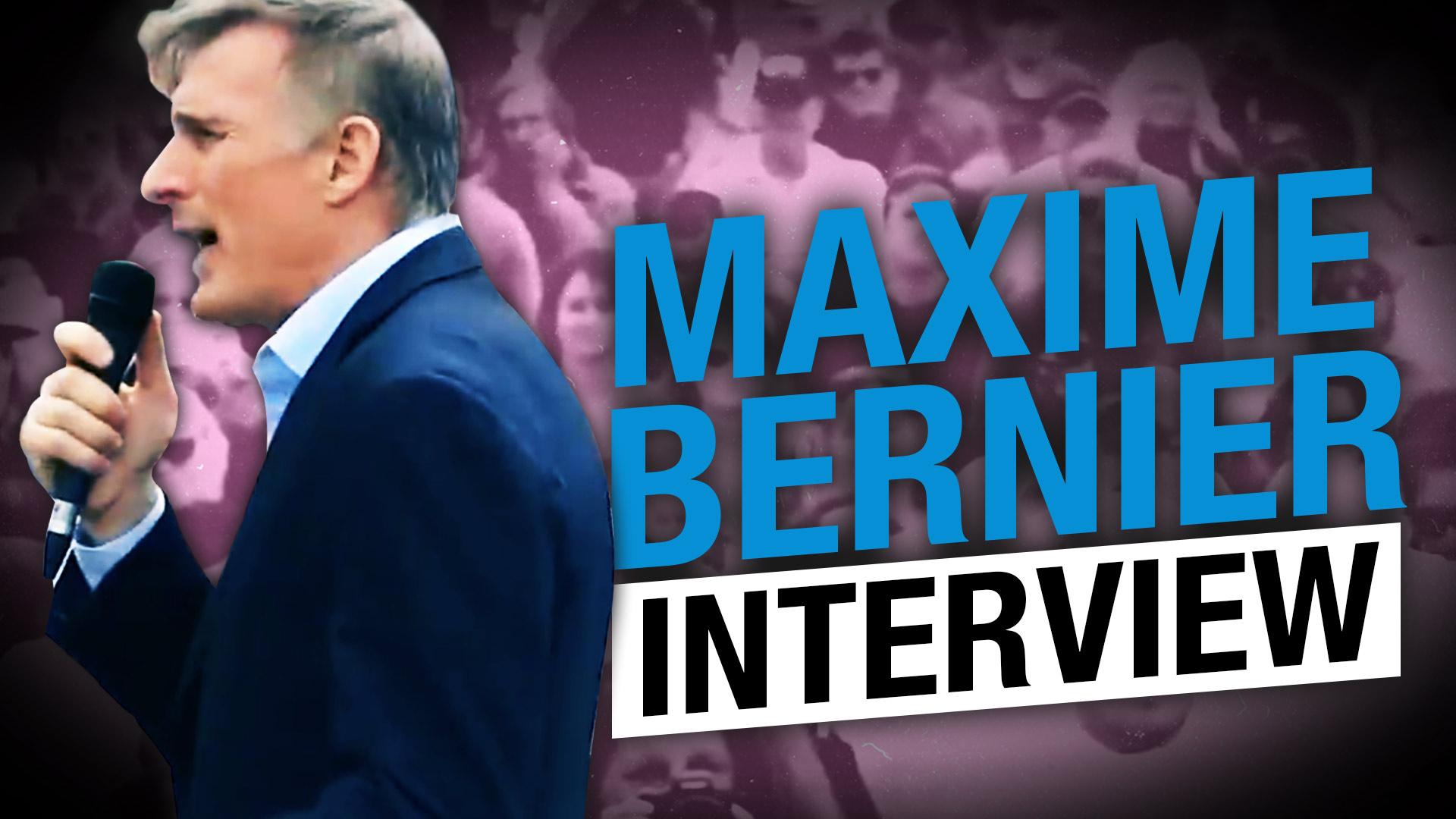 "Maxime Bernier on his ""common sense revolution,"" splitting the pro-freedom vote"