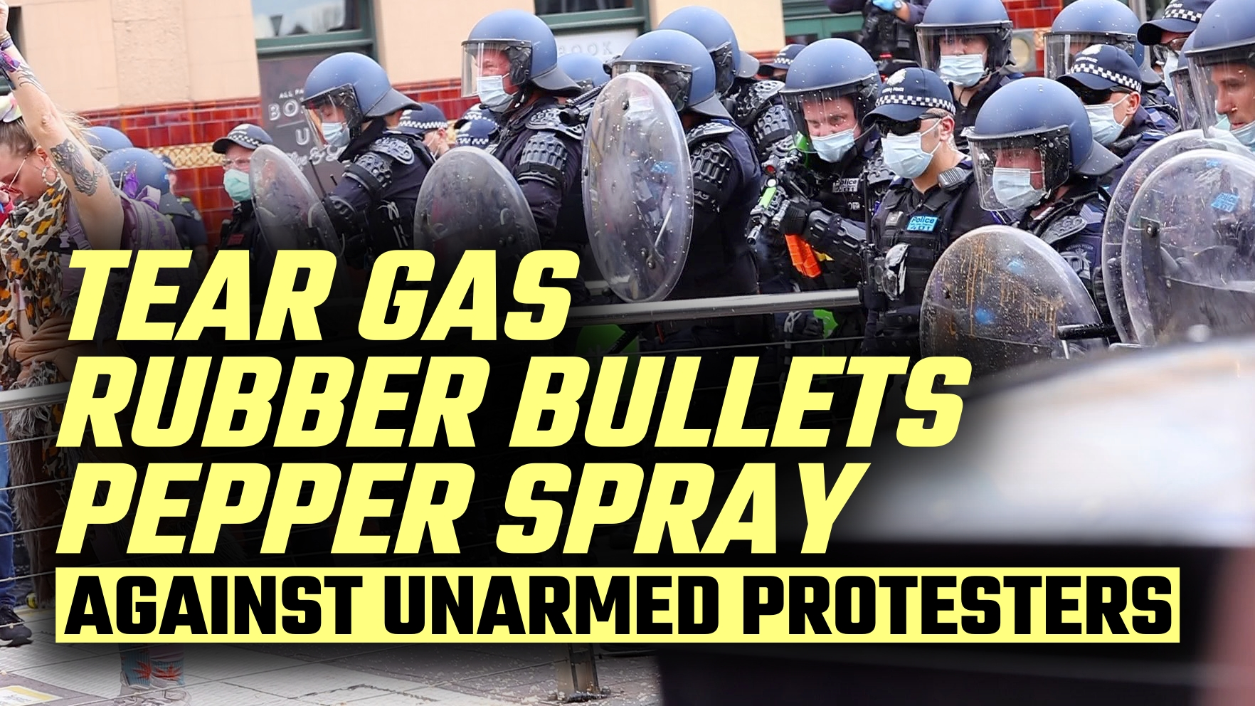 FREE AUSTRALIA: The world needs to witness what police did in Melbourne yesterday