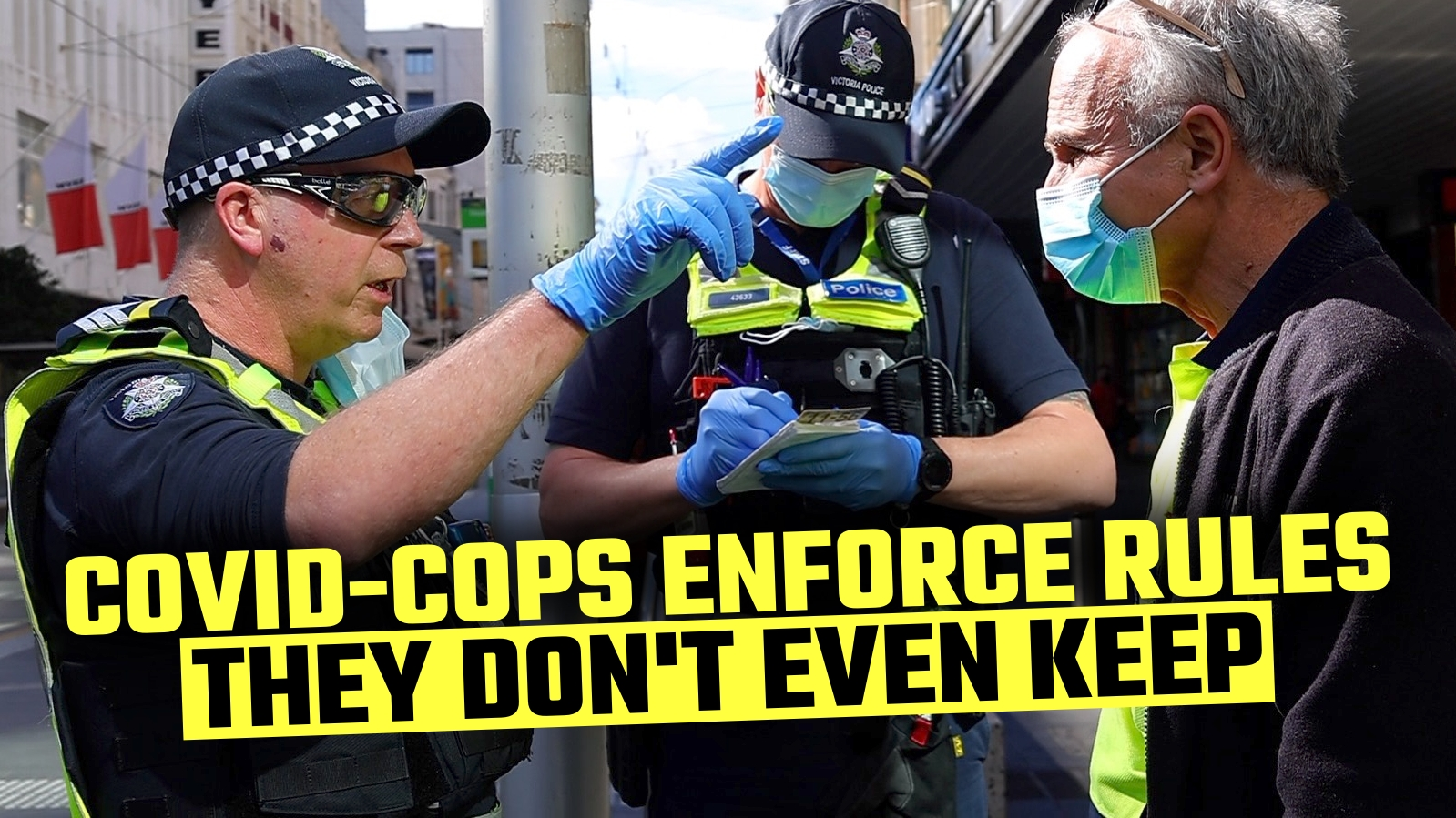 WATCH: This is what life looks like in the POLICE STATE of Victoria