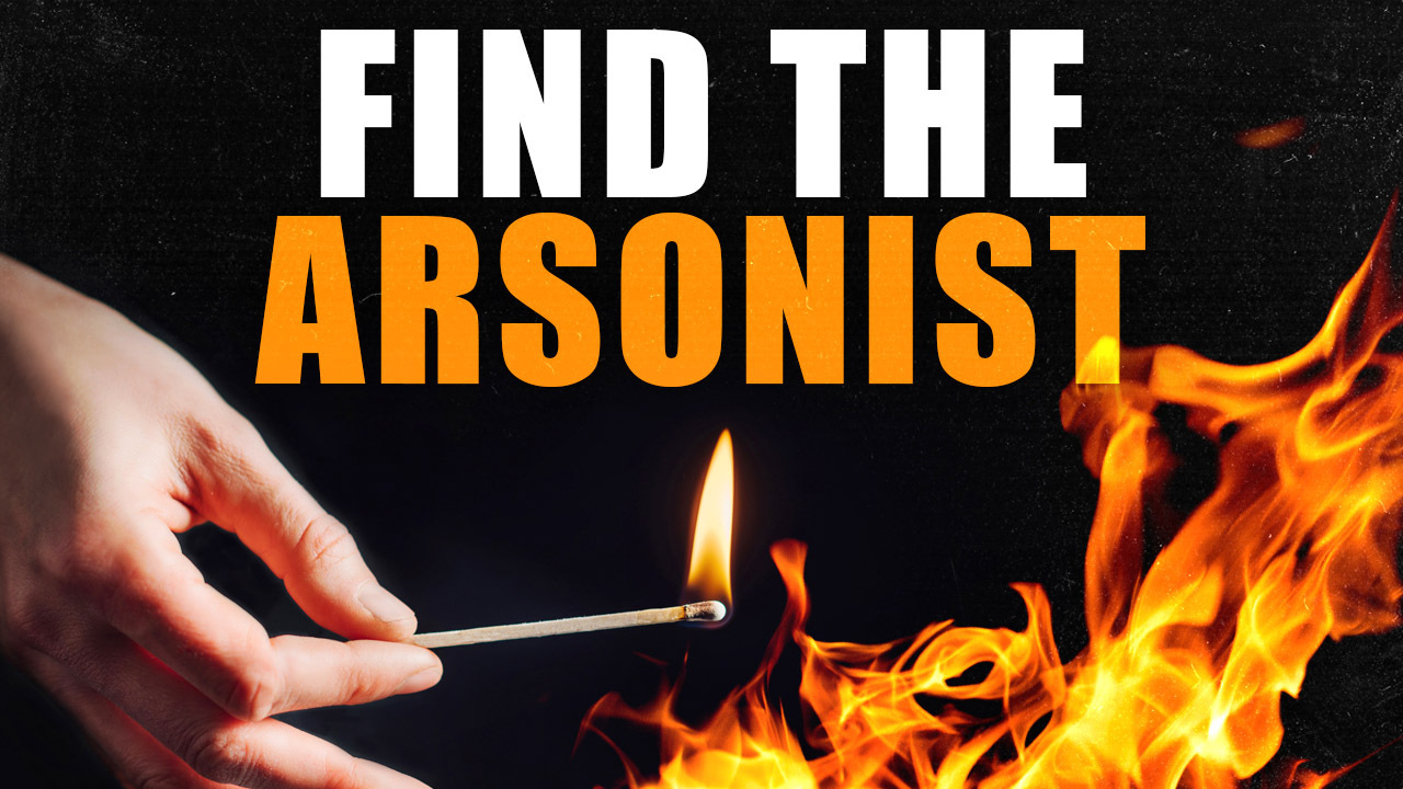 Find The Arsonist Form