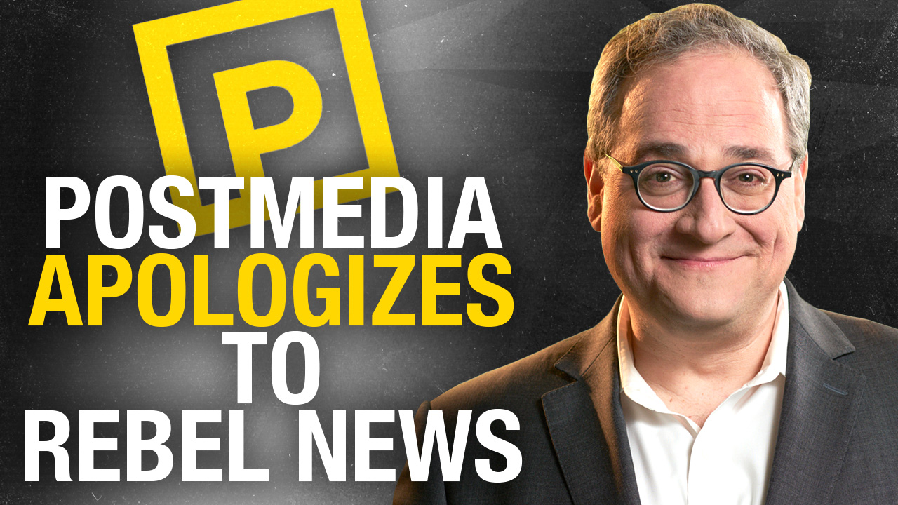 Postmedia APOLOGIZES for stealing Rebel News content
