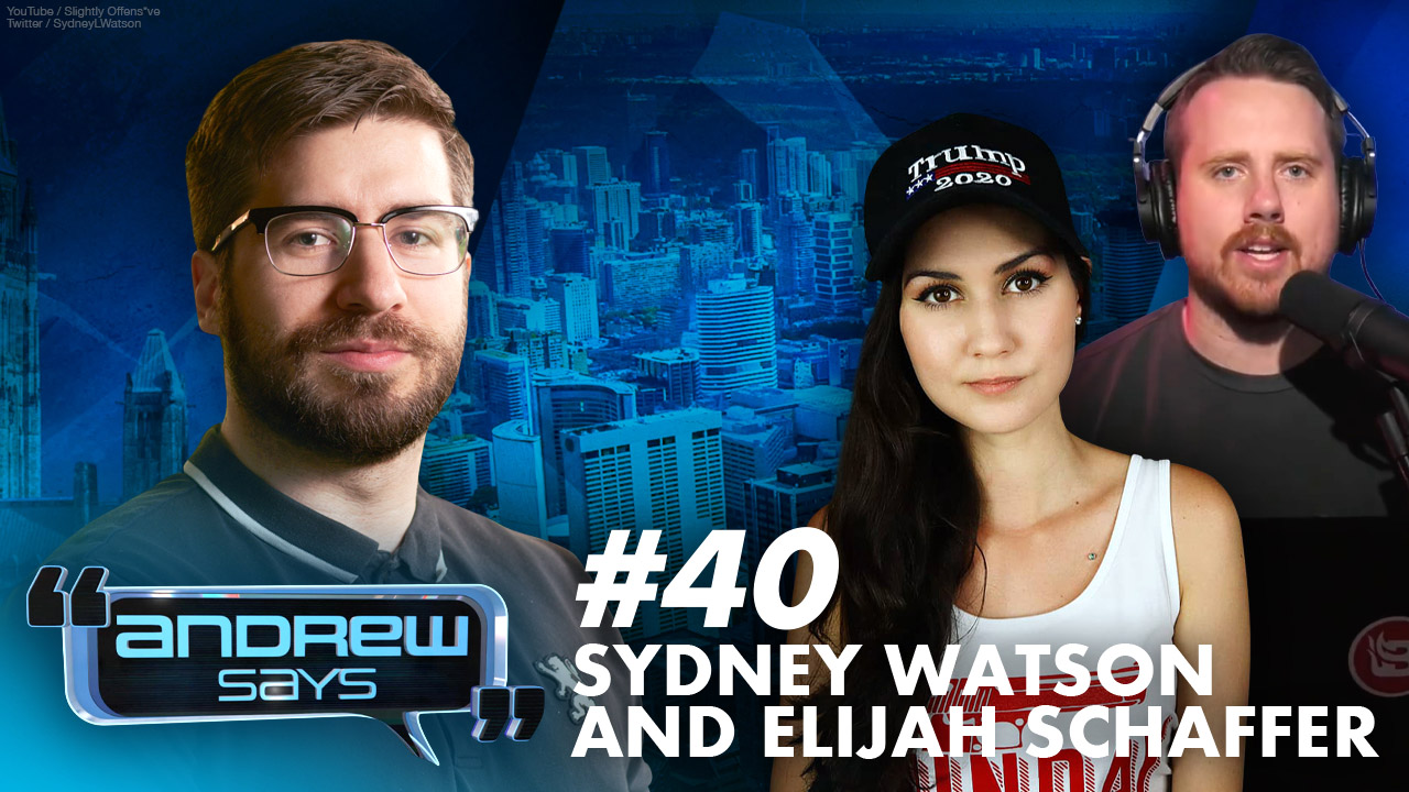 How to Sell Your Soul w/Elijah Schaffer & Sydney Watson | Andrew Says 40
