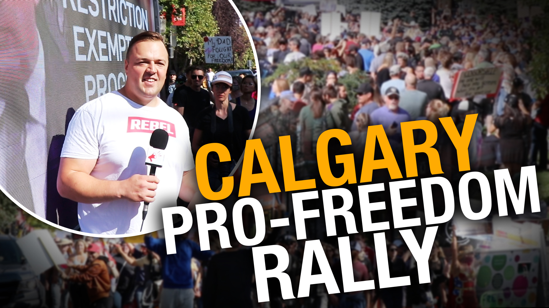 Calgarians gather for World Wide Rally for Freedom to oppose vaccine mandates