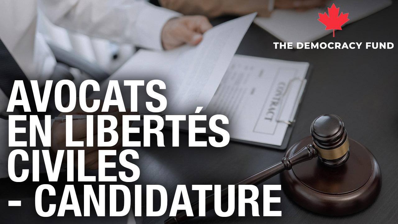 Avocats en libertés civiles  Candidature