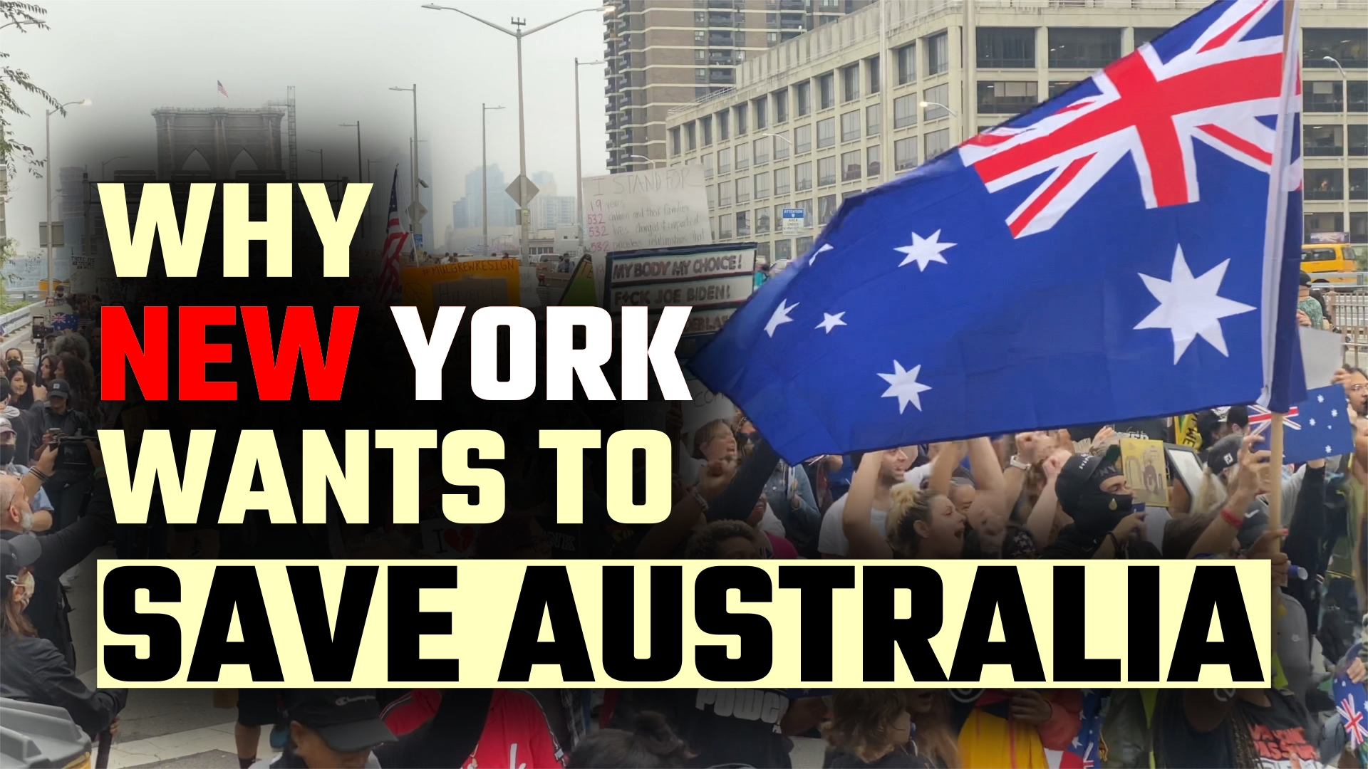 The 'Save Australia' New York protest video they don't want you to see