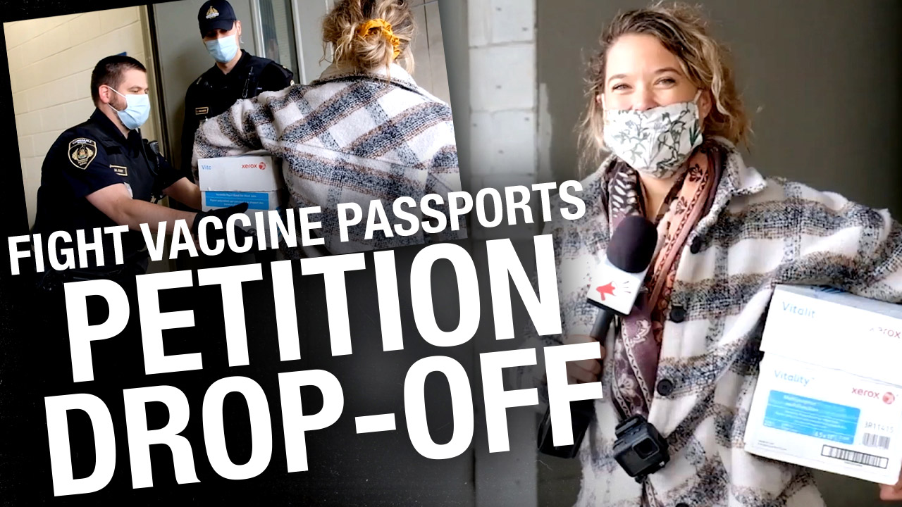 DROP OFF: 125,000 signatures saying NO VACCINE PASSPORTS delivered to Quebec premier