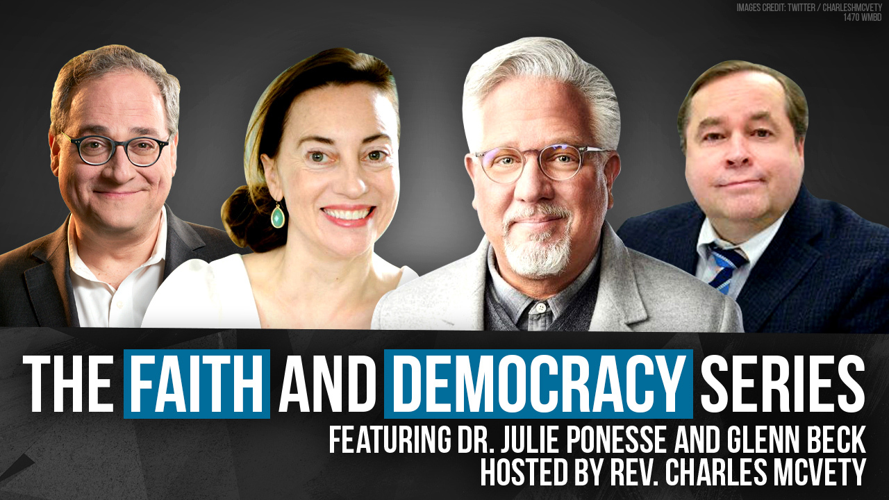 Join Glenn Beck and Dr. Julie Ponesse for a 'Faith and Democracy' event