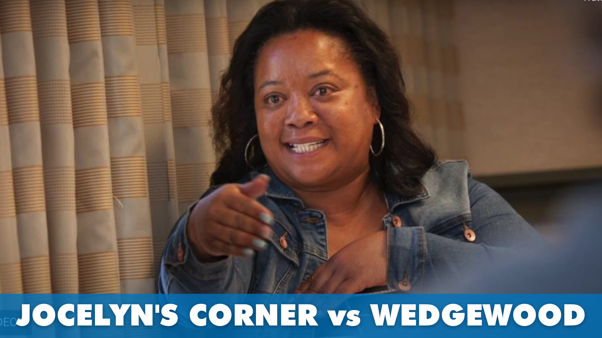 """image of Jocelyn Foreman with text that reads """"Jocelyn's Corner vs Wedgewood"""""""
