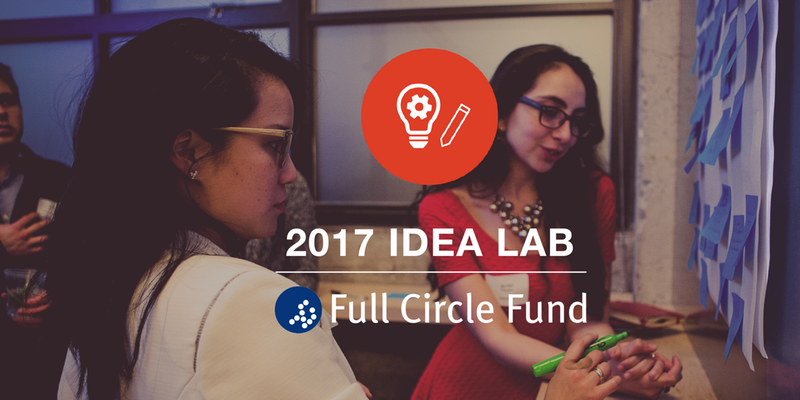 Full Circle Fund Idea Lab The San Francisco Foundation