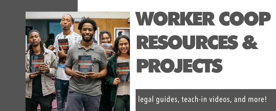 WORKER COOP RESOURCES & PROJECTS