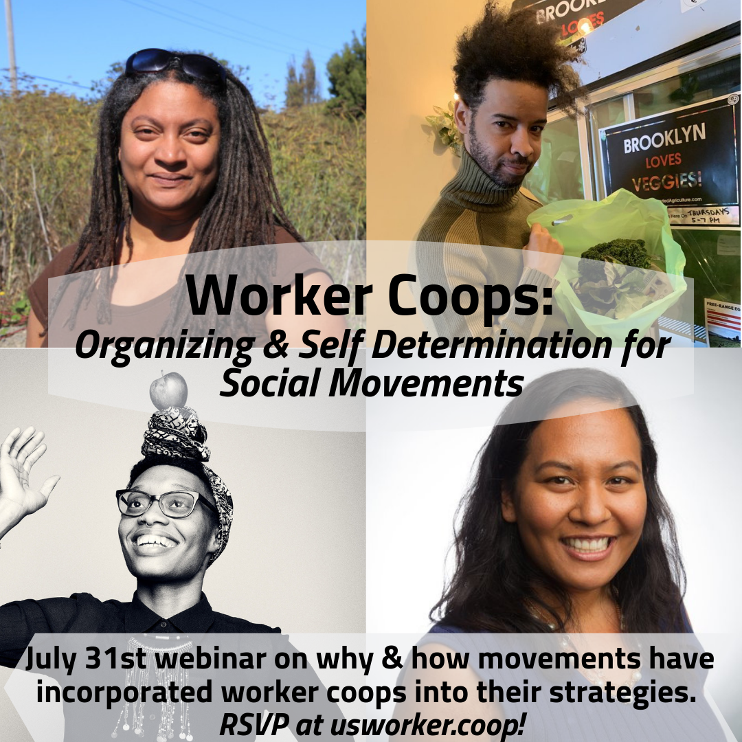 If you are a volunteer, staff, or board member of a social justice organization interested in learning more about worker cooperatives as a tool for grassroots, economic development, building workers' voice, and creating deeper impact for the communities you are working with, please join for this interactive discussion. We will be giving a very short intro into the worker coop model in the context of a larger just transition, provide concrete examples of how movements have incorporated worker coops into their strategies, and brainstorm how movements could incorporate coops into their strategy.