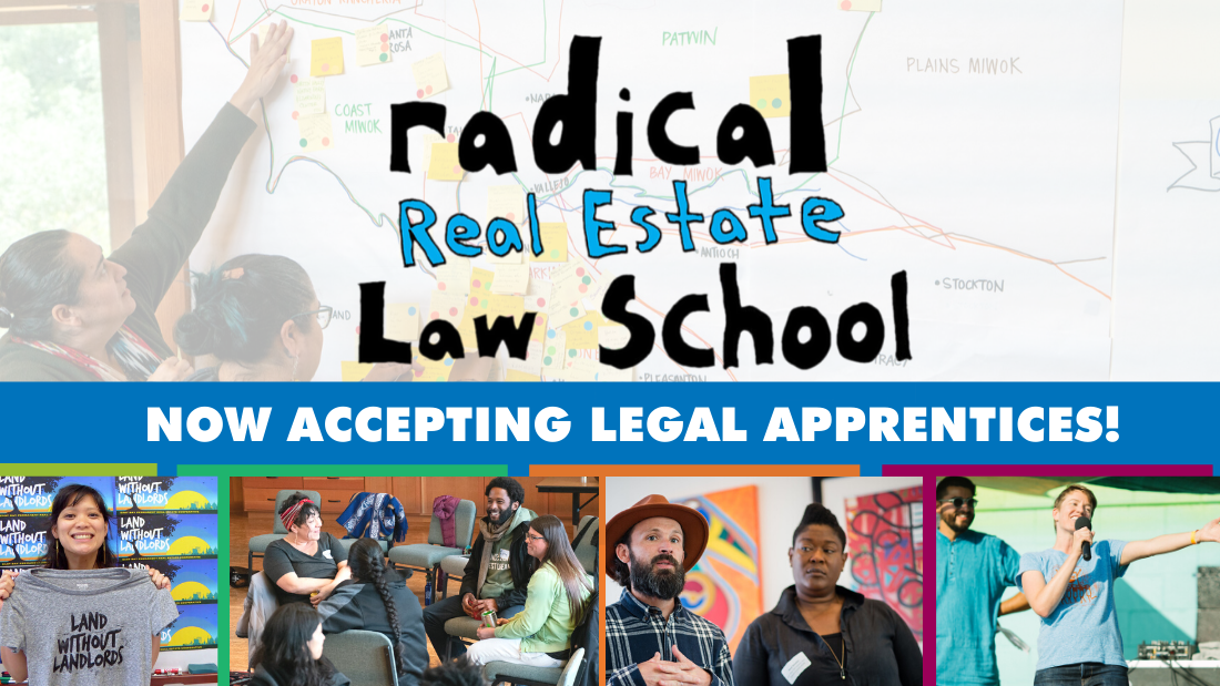 Radical Real Estate Law School