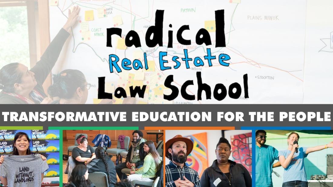 Radical Real Estate Law School