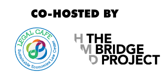 Co Hosted by Legal Cafe and The Bridge Project
