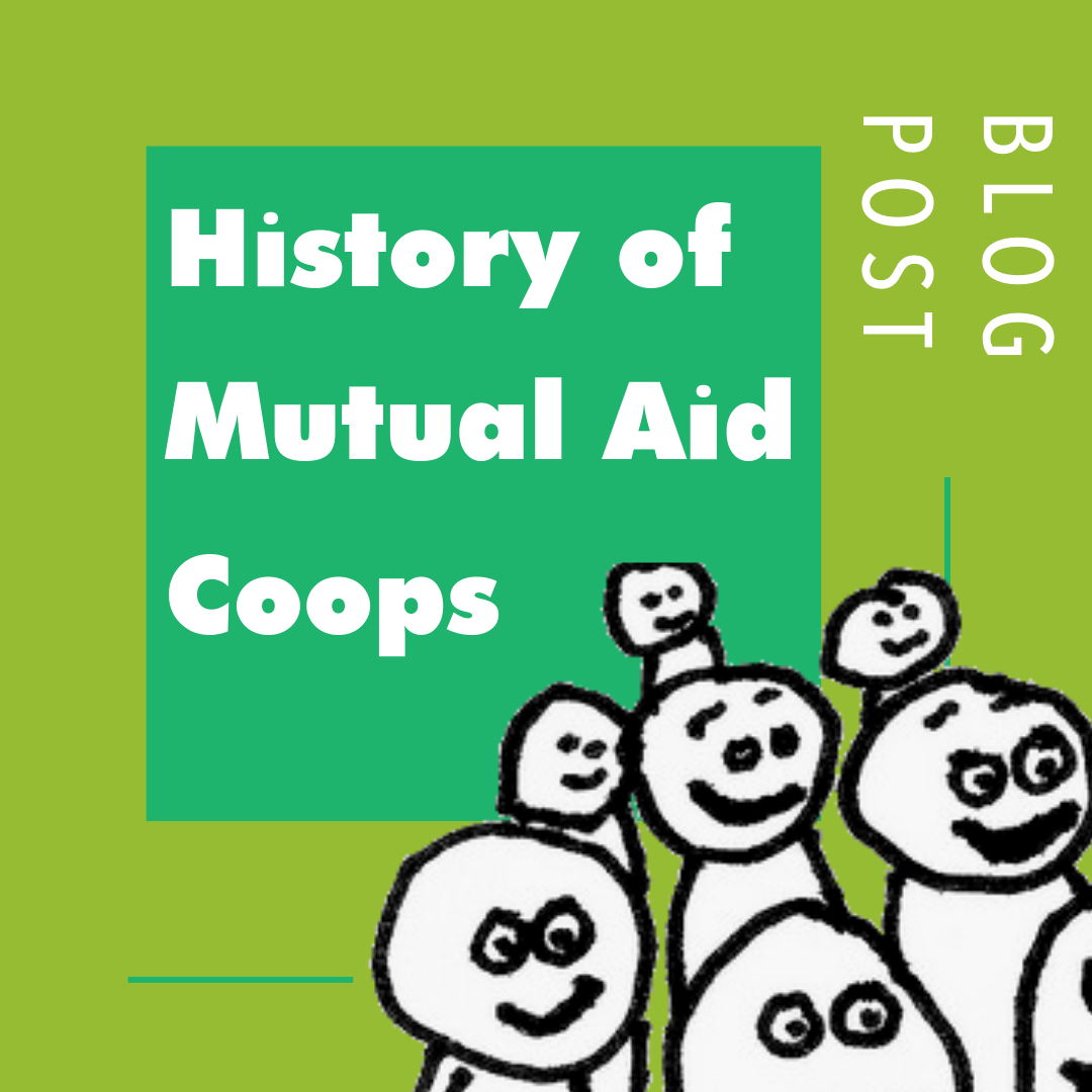 History of Mutual Aid Coops