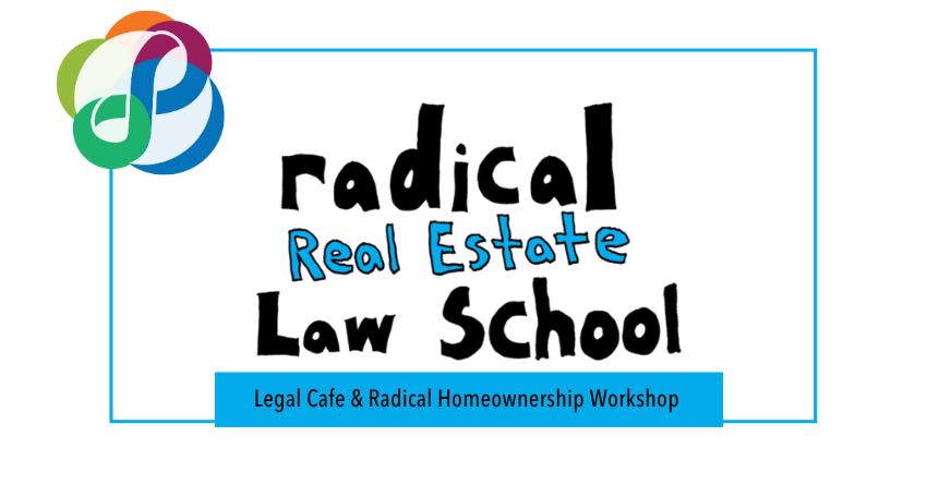 radical homeownership legal cafe
