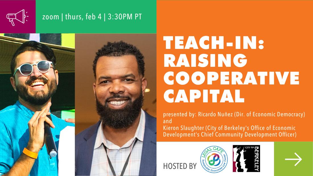 Raising Cooperative Capital teach-in!