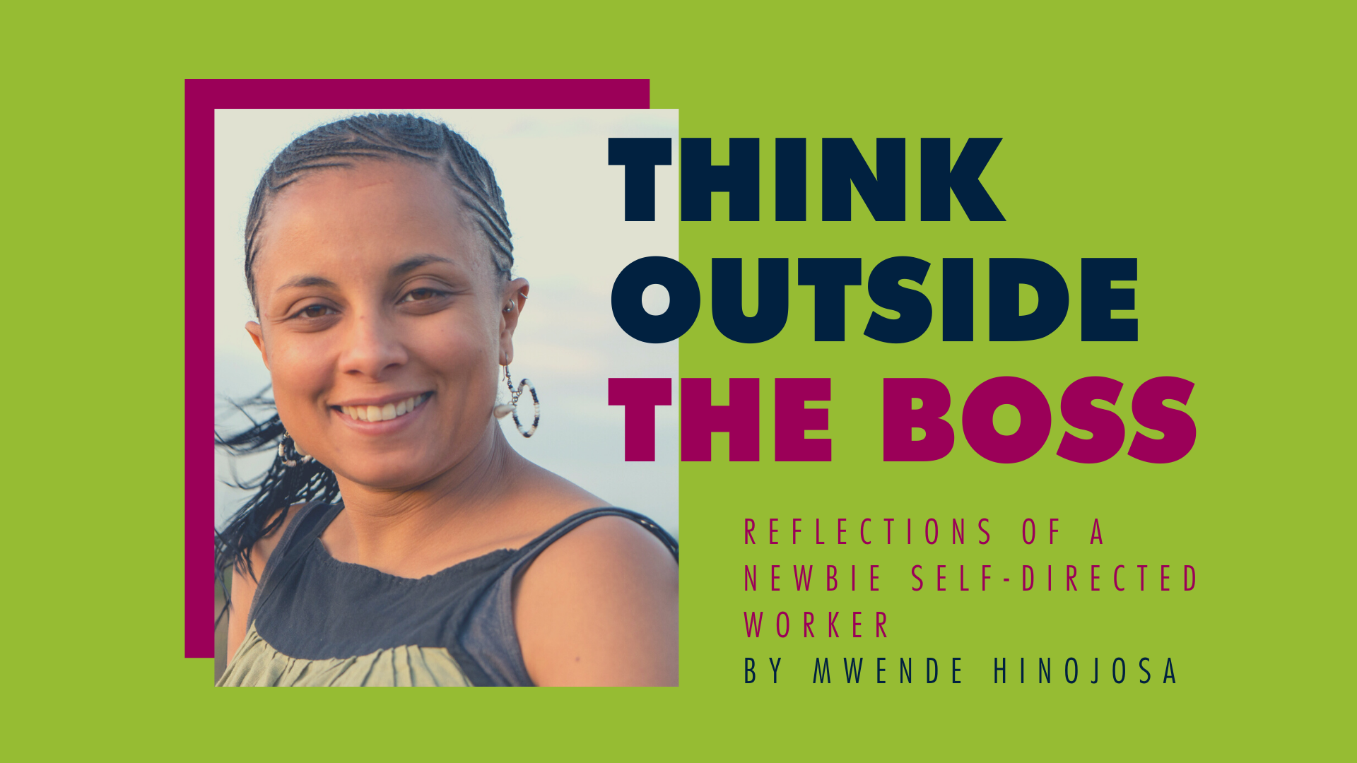 Think Outside the Boss blog series
