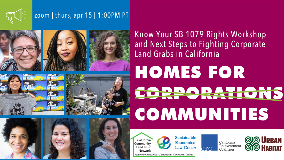 Know Your SB 1079 Rights Workshop and Next Steps to Fighting Corporate Land Grabs