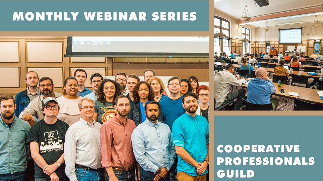 Monthly Webinar Series | Cooperative Professionals Guild