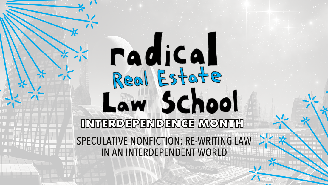 Speculative Nonfiction: Re-writing Law in an Interdependent World @ Online