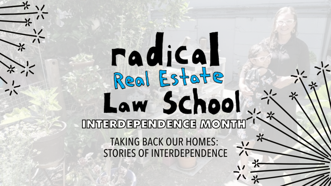 Taking Back Our Homes: Stories of Interdependence