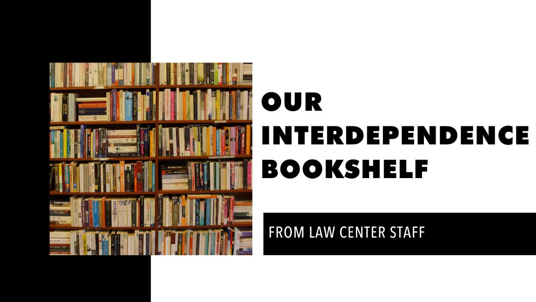 Our Interdependence Bookshelf