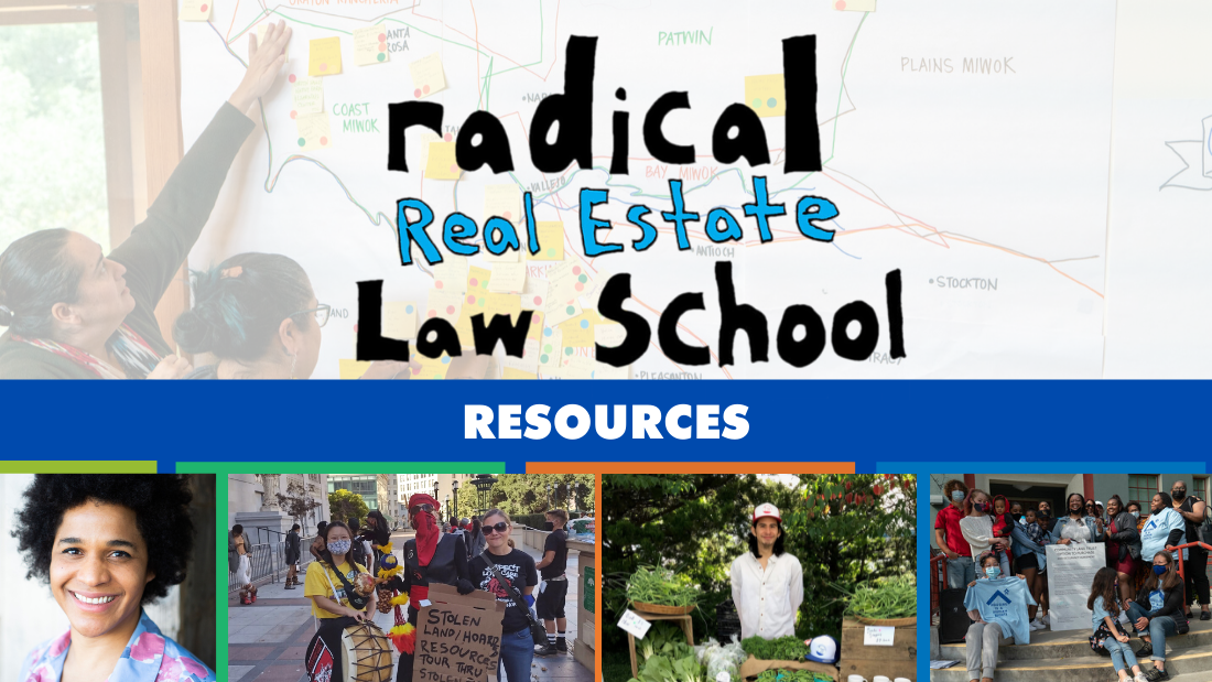 Radical Real Estate Law School - Resources