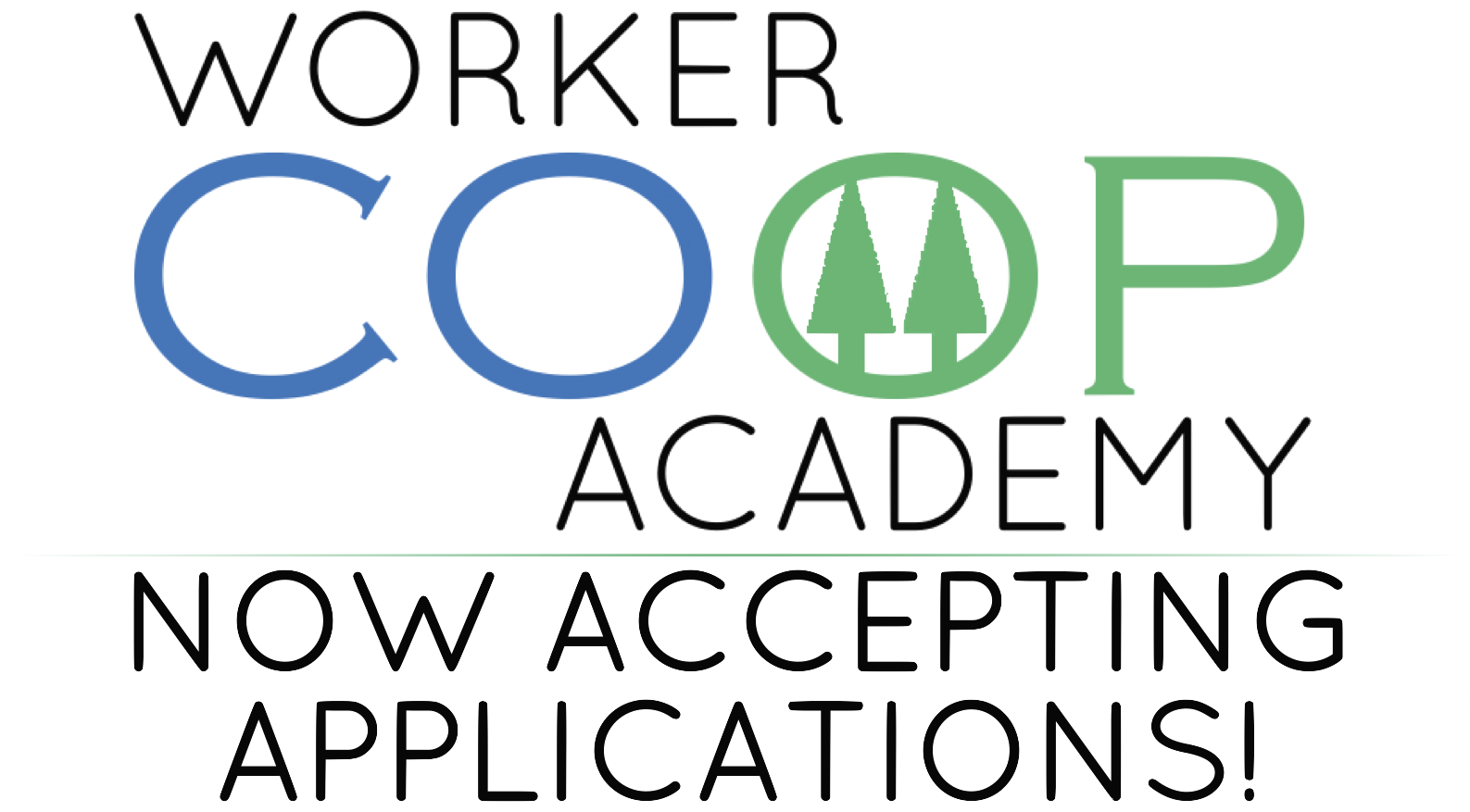 Worker Coop Academy: Now Accepting Applications