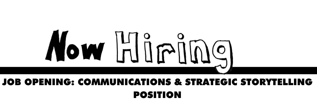 Apply to work on our communications and strategic storytelling
