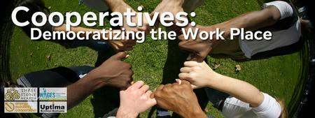 Cooperatives Democratizing the Work Place